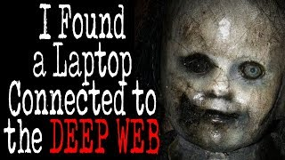 """I Found a Laptop Connected to the Deep Web"" 