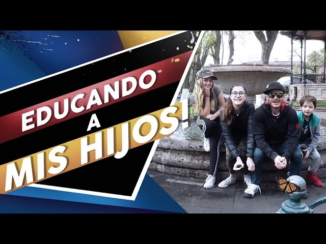 EDUCANDO A MIS HIJOS por México