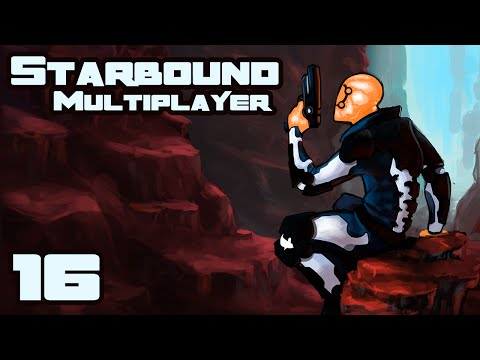 Let's Play Starbound 1.0 Multiplayer - Part 16 - To The Center Of The Moon!