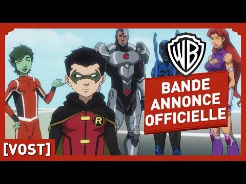La Ligue Des Justiciers VS Teen Titans - Bande Annonce Officielle (VOST)