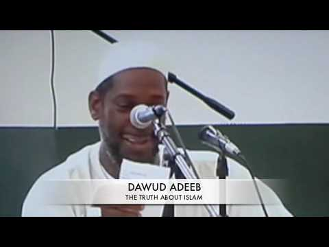 DAWUD ADEEB (THE TRUTH ABOUT ISLAM )PT6/7