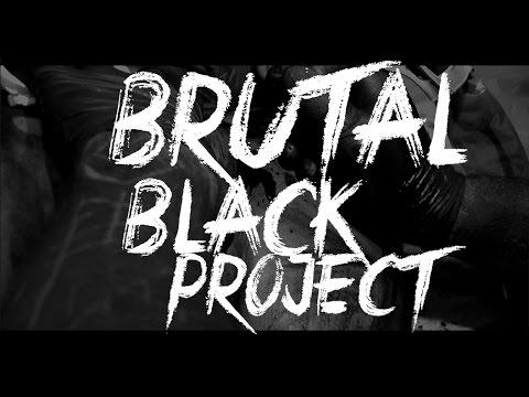 Brutal Black Project