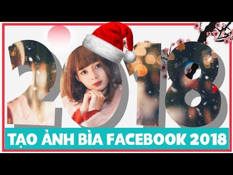 Tạo Ảnh Bìa facebook năm mới 2018 | PicsArt 2018