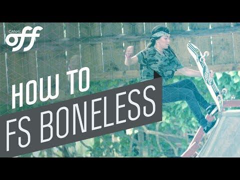 FS boneless - Manobras de Skate - Canal Off