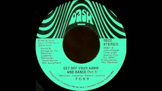 Foxy ‎- Get Off Your Aahh! And Dance