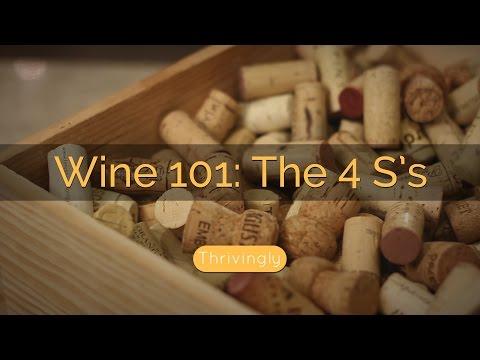Wine Tasting 101: The 4 S's