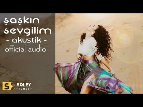 Su Soley - Şaşkın Sevgilim [Akustik] (Official Audio)
