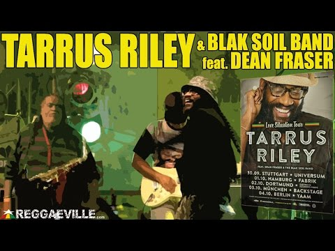 Tarrus Riley & Blak Soil Band - Wildfire / Let's Do It Again in Dortmund, Germany [October 2nd 2014]