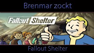 Let´s Play - Fallout Shelter - Folge 032 - German