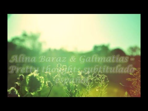 Alina Baraz & Galimatias - pretty thoughts subtitulado español