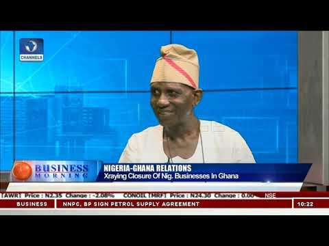 Closure Of Nigerian Businesses In Ghana Violates ECOWAS Treaty - Bambo Ademiluyi Pt.1