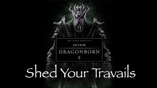 """Shed Your Travails"" - Skyrim - Dragonborn DLC Soundtrack (By Jeremy Soule)"