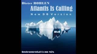 Dieter Bohlen - Atlantis Is Calling (New DB) Instrumental Long Mix (re-cut by Manaev)