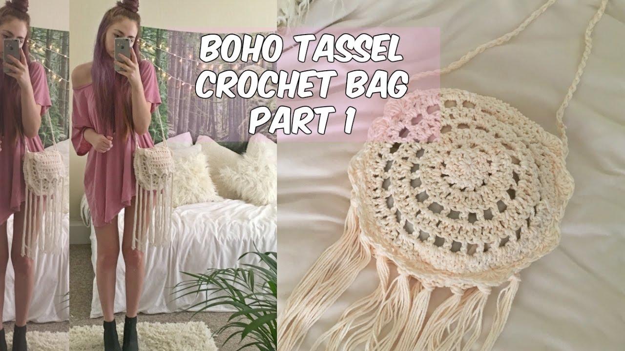 Diy Boho Tassel Crochet Bag Part 1 Youtube