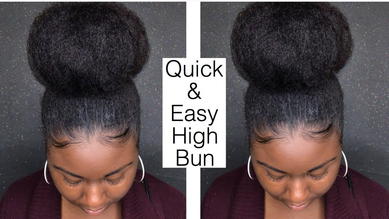 Quick And Easy High Bun On Natural Hair Youtube