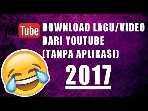 Cara download lagu atau video dari Youtube tanpa aplikasi (2017)
