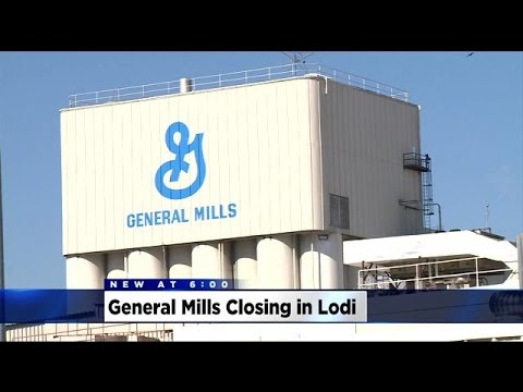 General Mills Plant Closure Leaves Lodi With Big Gap To Fill In Local Economy