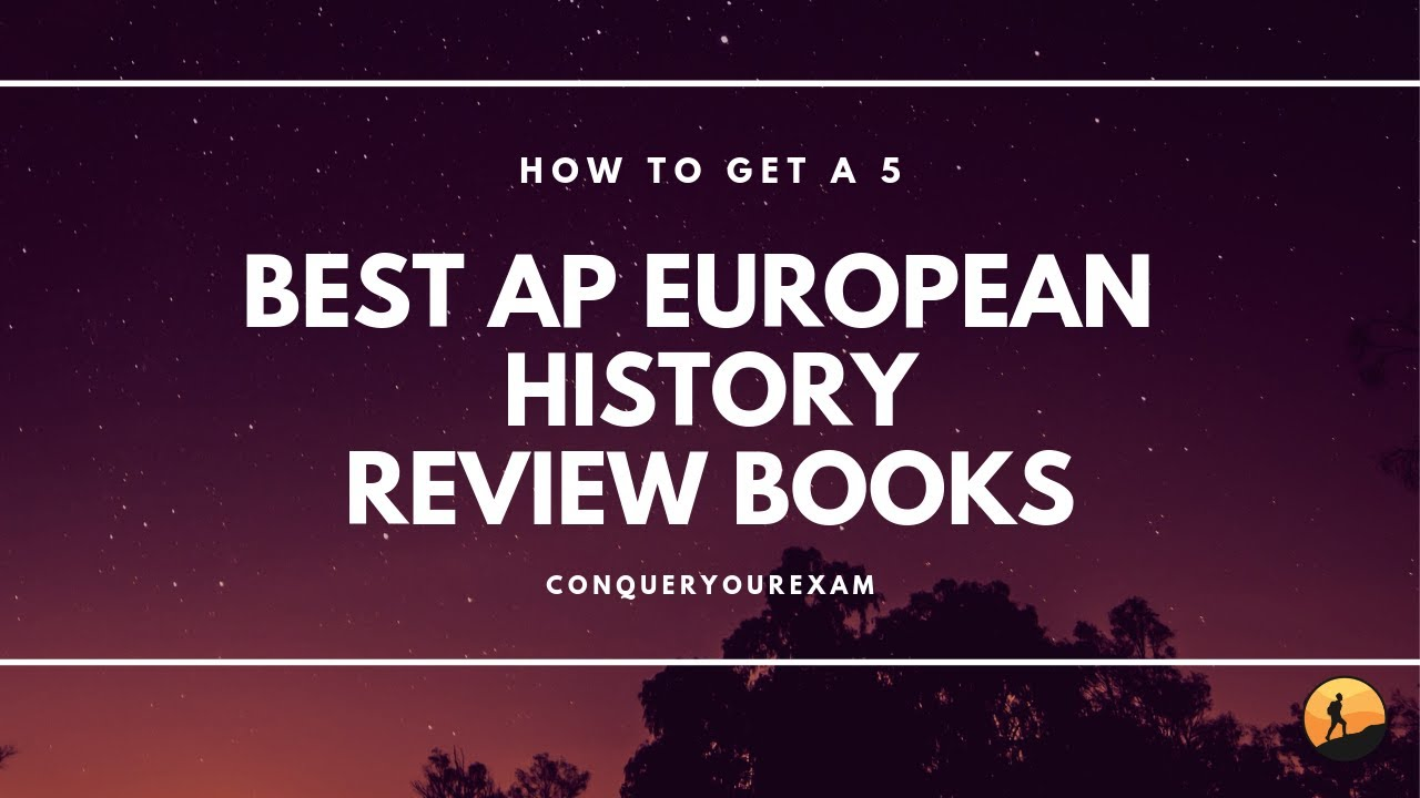 The 6 Best AP European History Review Books [Updated for 2019]
