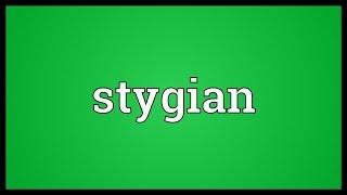Stygian Meaning