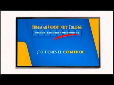 Humacao Community College / Tú tienes el Control II