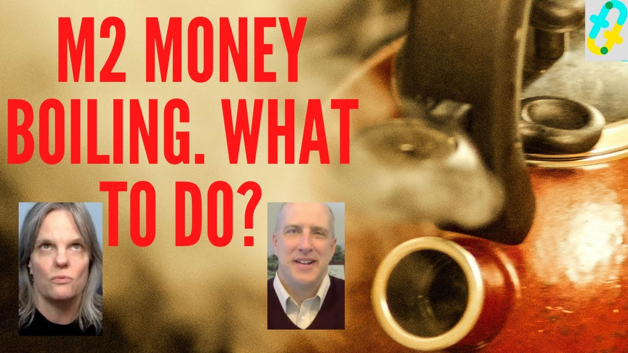 The M2 kettle is boiling with stimulus dollars. Should you act? What is M2 anyway?
