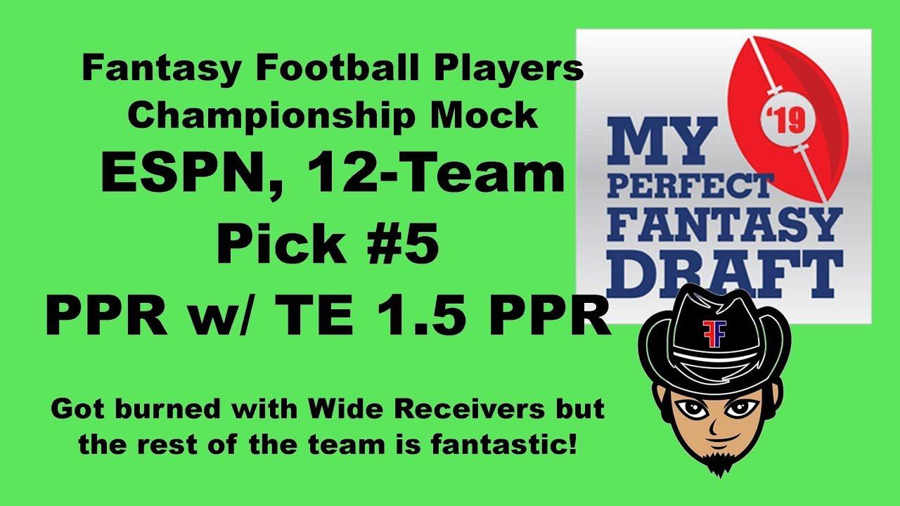 Fantasy Football Players Championship Mock  ESPN 12-Team PPR