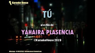 Karaoke | Tú - Yahaira Plasencia