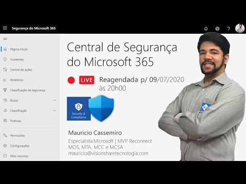 Live de (09/07) às 20h00 - Central de Segurança do Microsoft 365