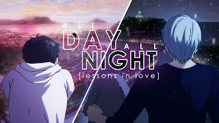 【 AMV 】 ALL DAY/ALL NIGHT 【 YURI!!! on ICE 】