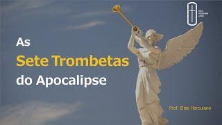 Apocalipse 8: As Sete Trombetas