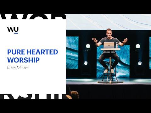 """Pure-Hearted Worship"" // Brian Johnson // WorshipU On-Campus"