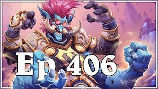 Funny And Lucky Moments - Hearthstone - Ep. 406