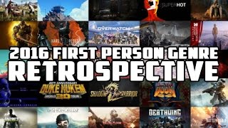 2016 First Person Genre Retrospective