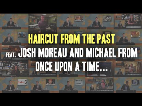 Haircut from the Past feat. Josh Moreau