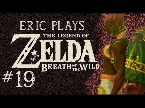 "ERIC PLAYS The Legend of Zelda: Breath of the Wild #19 ""Live, Die, Repeat"""