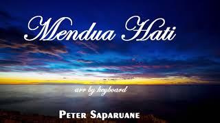 LAGU AMBON TERBARU PETER SAPARUANE 2018 - MENDUA HATI (COVER KEYBOARD)