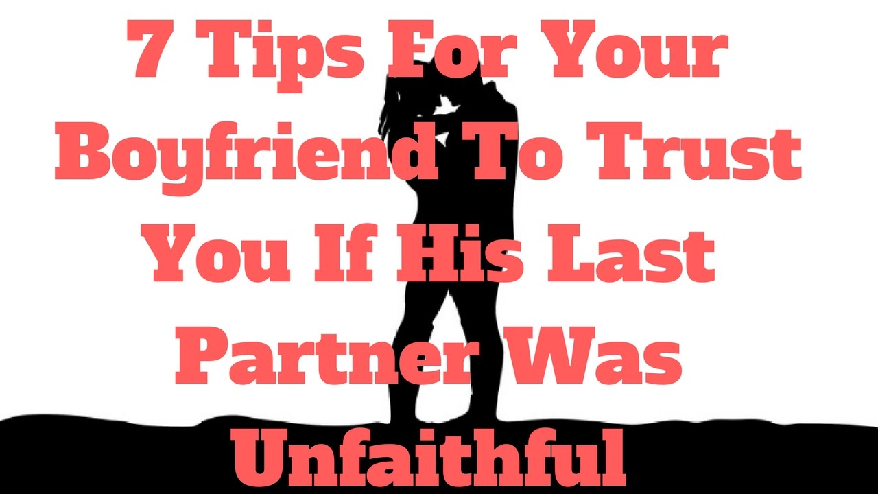 how to trust your boyfriend when he goes out