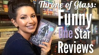 FUNNY ONE STAR REVIEWS: THRONE OF GLASS