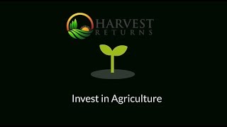 Why Invest in Agriculture