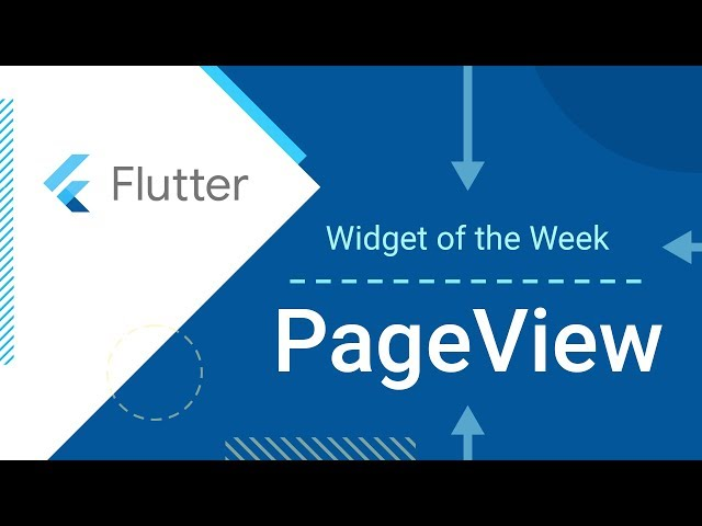 PageView (Flutter Widget of the Week)