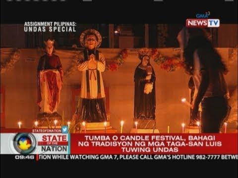 SONA: Tumba o Candle Festival, bahagi ng tradisyon ng mga taga-San Luis tuwing undas