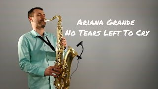 Baixar Ariana Grande - No Tears Left To Cry [Saxophone Cover] by JK Sax (Juozas Kuraitis)