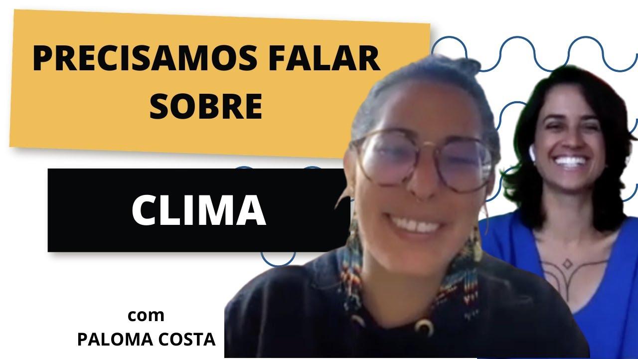 PRECISAMOS FALAR SOBRE CLIMA