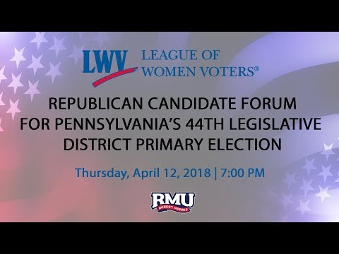 Pennsylvania 44th Legislative District Republican Primary Candidate Forum