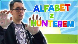 ALFABET Z HUNTEREM