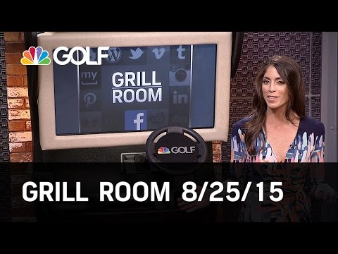 Grill Room Preview 8/25/15 | Golf Channel