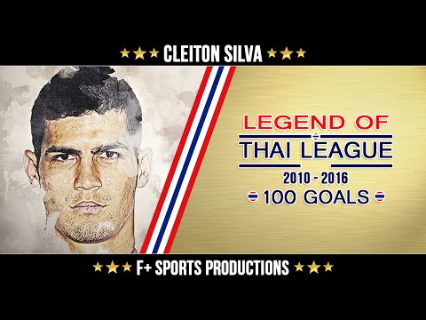 Cleiton Silva ● One Hundred Goals in Thai League ● 2010-2016