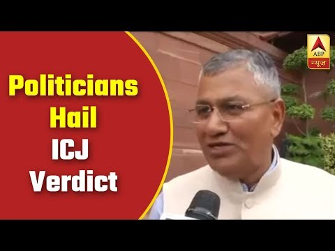 Politicians Hail ICJ Verdict, Call It Great Victory For India