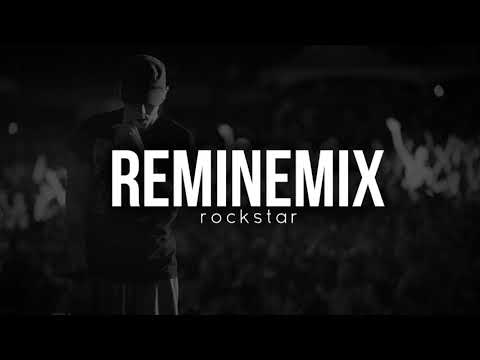 Eminem - Rockstar ft. Post Malone & 21 Savage (Remix 2O18)