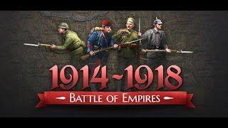 Battle of Empires : 1914-1918 Первый Взгляд
